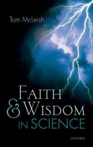 Tom McLeish - Faith and Wisdom in Science